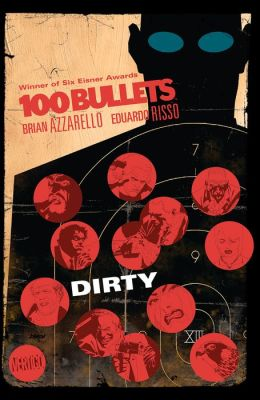 100 Bullets Vol. 12: Dirty (NOOK Comic with Zoom View)