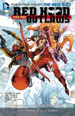 Red Hood and the Outlaws Vol. 4: League of Assassins (The New 52) (NOOK Comic with Zoom View)