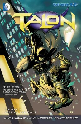 Talon Vol. 2: The Fall of The Owls (The New 52) (NOOK Comic with Zoom View)
