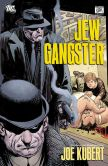 Book Cover Image. Title: Jew Gangster (NOOK Comic with Zoom View), Author: Joe Kubert