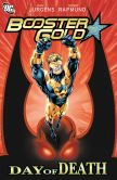 Book Cover Image. Title: Booster Gold:  Day of Death (NOOK Comic with Zoom View), Author: Keith Giffen