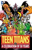 Book Cover Image. Title: Teen Titans:  A Celebration of 50 Years (NOOK Comic with Zoom View), Author: Marv Wolfman