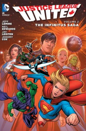 Justice League United Vol. 2: The Infinitus Saga (The New 52)