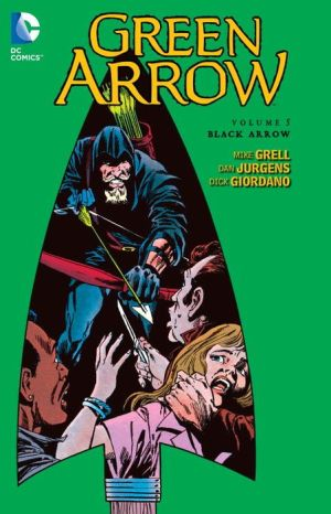 Green Arrow Vol. 5: Black Arrow