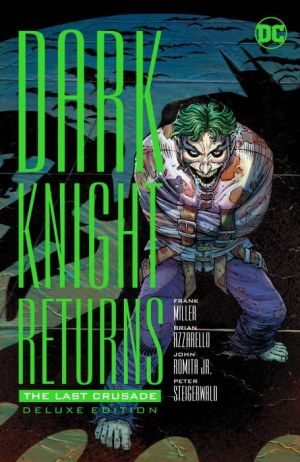 The Dark Knight Returns: The Last Crusade