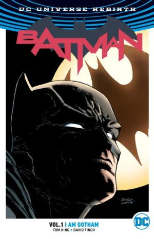 Batman Vol. 1: I Am Gotham (Rebirth)