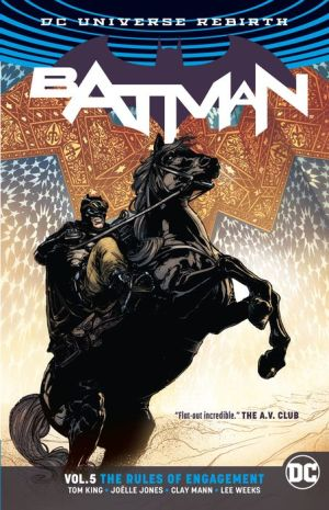 Batman, Volume 5: Rules of Engagement (Rebirth)