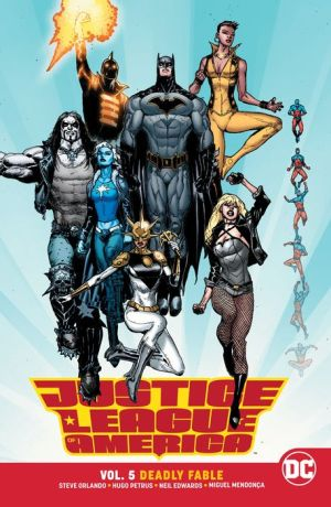 Justice League of America, Volume 5: Deadly Fable