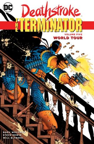 Book Deathstroke, The Terminator Vol. 5: World Tour