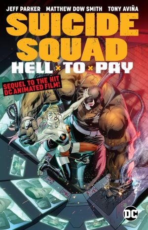 Book Suicide Squad: Hell to Pay