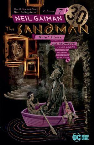 The Sandman Vol. 7: Brief Lives 30th Anniversary Edition|Paperback