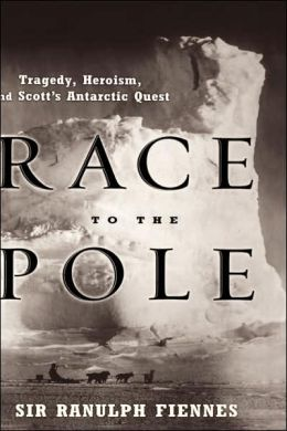 Race to the Pole: Tragedy, Heroism, and Scott's Antarctic Quest