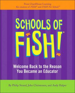 Schools of Fish!: Welcome Back to the Reason You Became an Educator