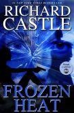 Book Cover Image. Title: Frozen Heat (Nikki Heat Series #4), Author: Richard Castle