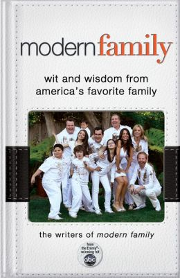 Modern Family: Wit and Wisdom from America's Favorite Family (PagePerfect NOOK Book)