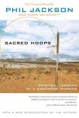 Book Cover Image. Title: Sacred Hoops:  Spiritual Lessons of a Hardwood Warrior, Author: Phil Jackson