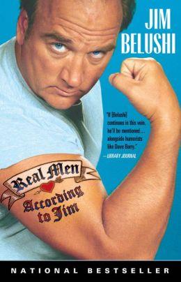 Real Men: According to Jim