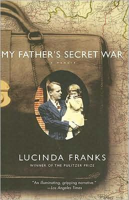 My Father's Secret War: A Memoir