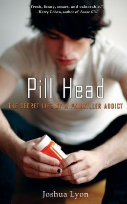 Pill Head: The Secret Life of a Painkiller Addict