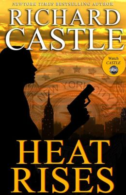 Heat Rises (Nikki Heat Series #3)