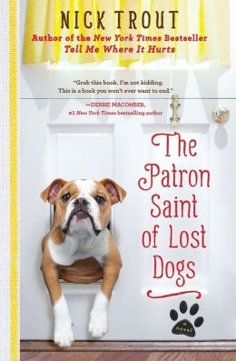 The Patron Saint of Lost Dogs (Audible Unb) - Nick Trout