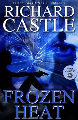 Frozen Heat (Nikki Heat Series #4) (International Edition)