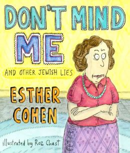 Don't Mind Me: And Other Jewish Lies