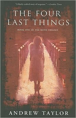 The Four Last Things (Roth Trilogy #1)