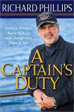 A Captain's Duty by Richard Phillips