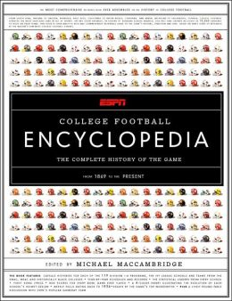 ESPN College Football Encyclopedia: The Complete History of College Football from 1869 to the Present