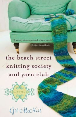 The Beach Street Knitting Society and Yarn Club (Jo Mackenzie Series #1)