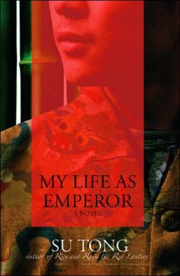 My Life as Emperor: A Novel
