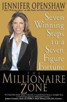 The Millionaire Zone: Seven Winning Steps to a Seven-Figure Fortune