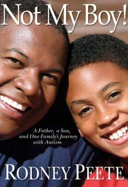 Not My Boy!: A Father, A Son, and One Family's Journey with Autism