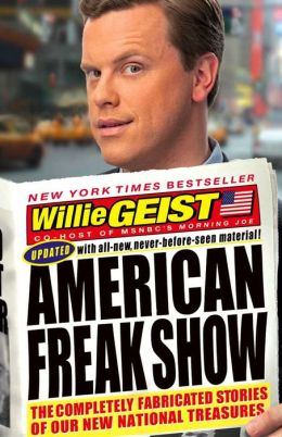 American Freak Show: The Completely Fabricated Stories of Our New National Treasures