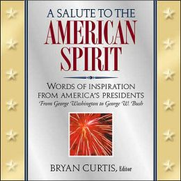 A Salute To The American Spirit