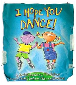 I Hope You Dance!