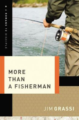 More Than a Fisherman