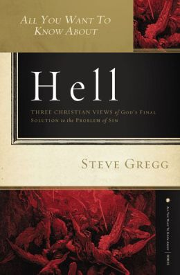All You Want to Know About Hell: Three Christian Views of Godd