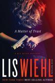 A Matter of Trust (Mia Quinn Series #1)