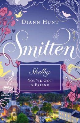 You've Got a Friend: Smitten Novella Three