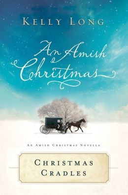 Christmas Cradles: An Amish Christmas Novella