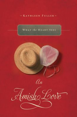 What the Heart Sees: An Amish Love Novella