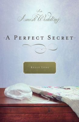 A Perfect Secret: An Amish Wedding Novella