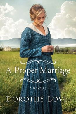 A Proper Marriage: A Novella