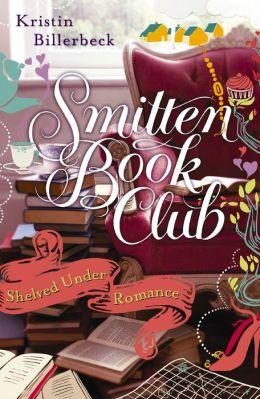 Shelved Under Romance: Smitten Novella Ten