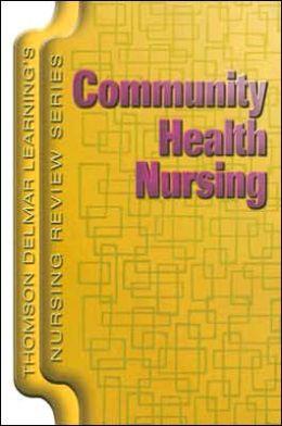 Delmar's Nursing Review Series: Community Health Nursing