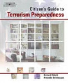 A Citizen's Guide to Terrorism Preparedness
