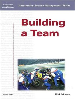 Automotive Service Management: Building a Team