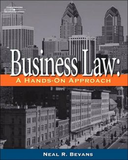 Business Law: A Hands-On Approach